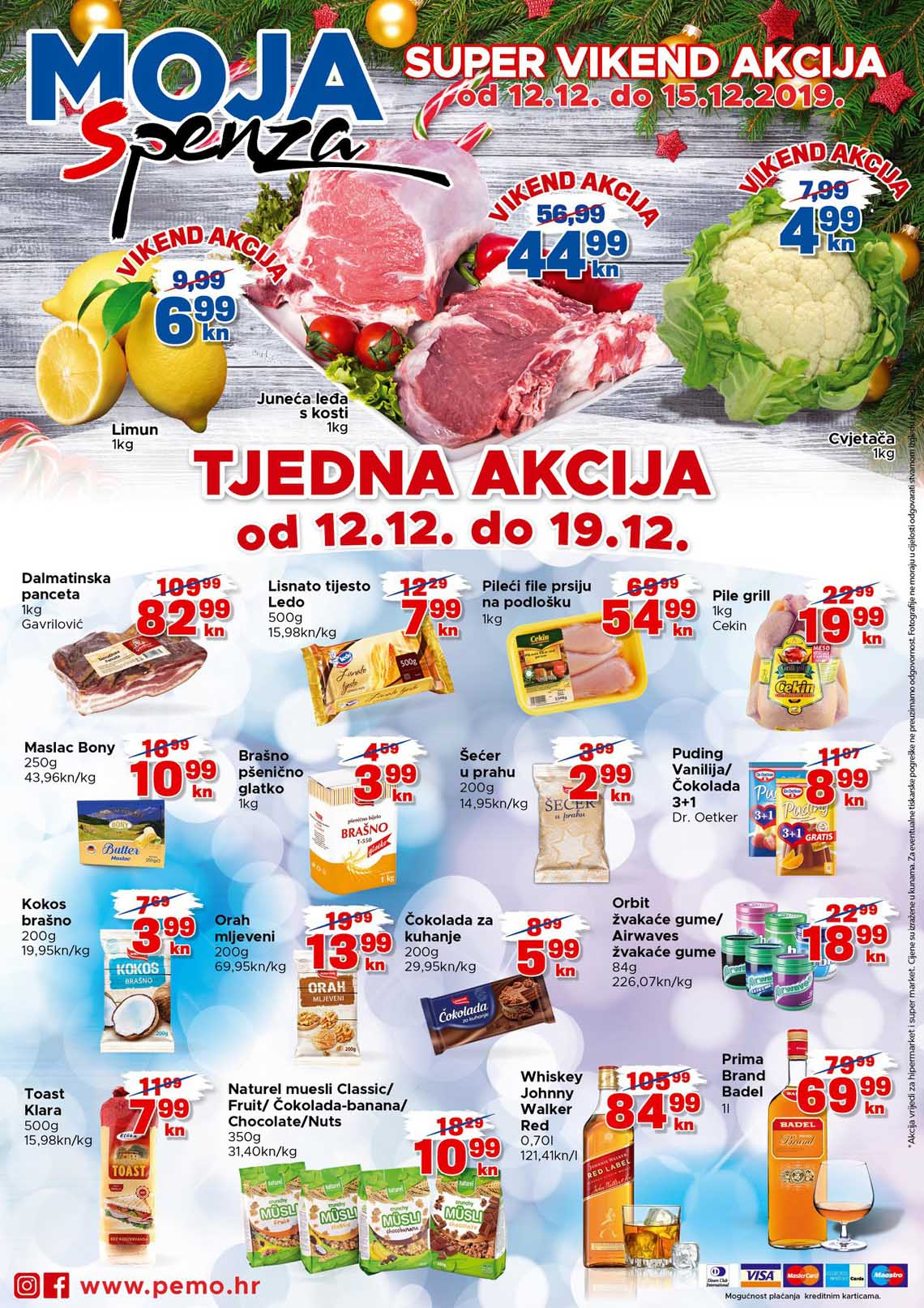 PEMO - MOJA SPENZA - SUPER TJEDNA AKCIJA - Akcija do 19.12.2019.
